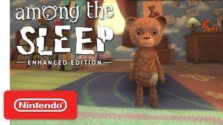 Among the Sleep - Enhanced Edition - Gameplay Trailer - Nintendo Switch