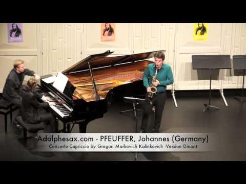 Dinant 2014 - Johannes Pfeuffer Concerto Capriccio by Gregori Markovich Kalinkovich Version Dinan