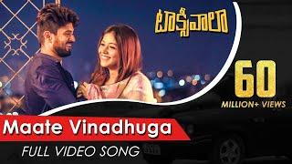 Maate Vinadhuga Full Video Song | Taxiwaala Video Songs | Vijay Deverakonda, Priyanka Jawalkar