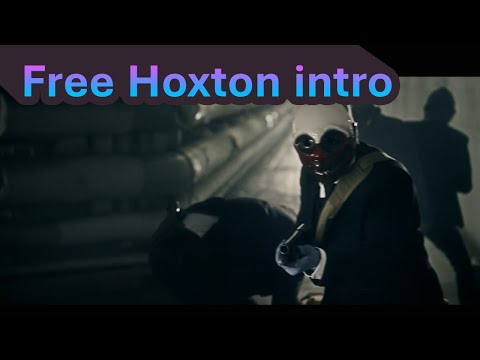 Payday 2 New Intro #FREEHOXTON