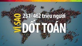 """#144 462 Triệu Người Trên Thế Giới """"Dốt"""" Toán Vì Mắc Phải Hội Chứng Này   STNN SS02E26"""
