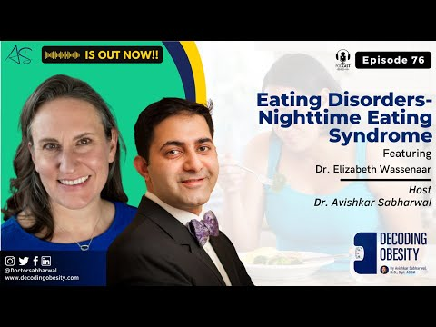 Episode 76: Eating Disorders- Nighttime Eating Syndrome