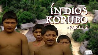 Viagens pela Amazônia | Índios Korubos | Parte 2