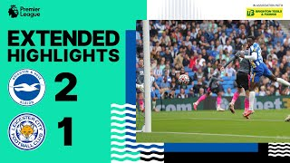 Extended PL Highlights: Albion 2 Leicester 1