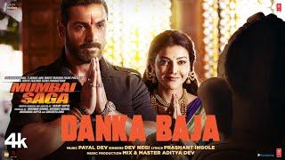Danka Baja – Dev Negi (Mumbai Saga)
