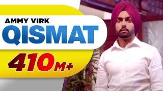 Qismat | Full Song | Ammy Virk | Sargun Mehta | Jaani | B Praak | Arvindr Khaira | Speed Records