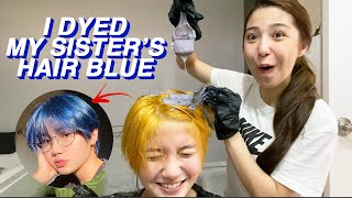 I DYED MY SISTER'S HAIR BLUE