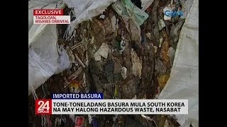 Tone-toneladang basura mula South Korea na may halong hazardous waste, nasabat