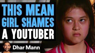Mean Girls Shame YouTuber ft. Cole Labrant | Dhar Mann