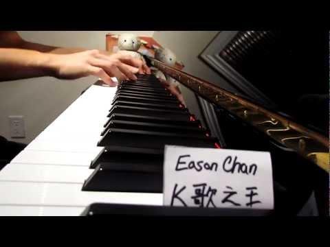 Eason Chan 陳奕迅: K歌之王 (Piano Cover)