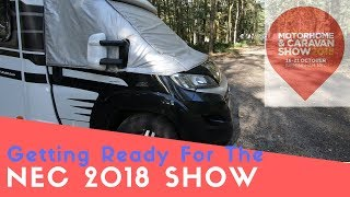 Getting Ready For The Motorhome And Caravan Show NEC 2018