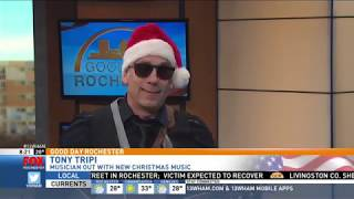 Christmas music with Tony Tripi on Good Day Rochester Part 1