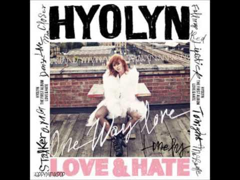 HyoLyn (Sistar)- One Way Love (Full Audio/MP3 DL)