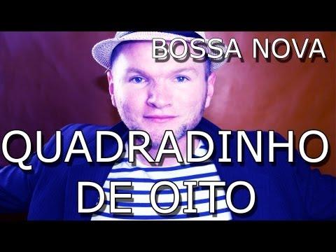 Baixar QUADRADINHO DE OITO - BOSSA NOVA VERSION / GUTO HORN