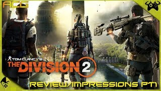 Tom Clancy's The Division 2 Review in Progress 1st Impressions