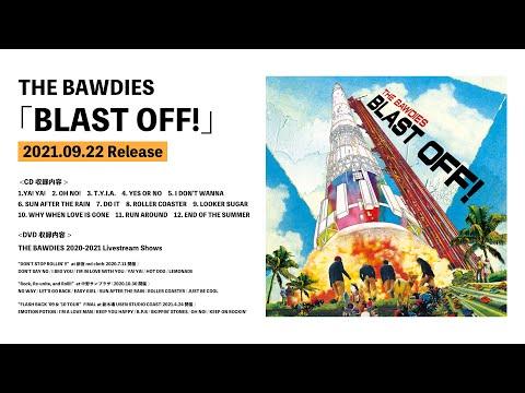 THE BAWDIES「BLAST OFF!」 全曲トレーラー