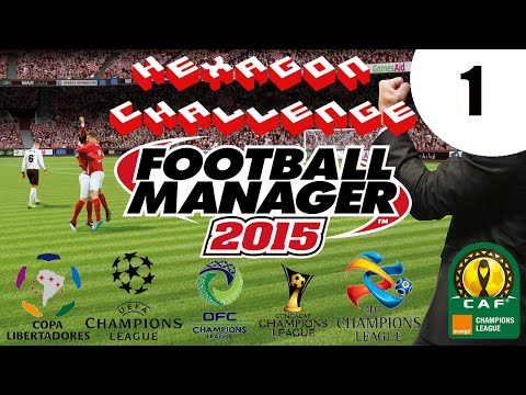 Pentagon/Hexagon Challenge - Ep. 1: We Begin! | Football Manager 2015