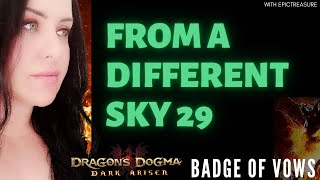 Dragon's Dogma FROM A DIFFERENT SKY 29 Badge of vows