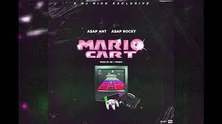 A$AP ANT & A$AP ROCKY - MARIO CART (DJ NICK EXCLUSIVE)