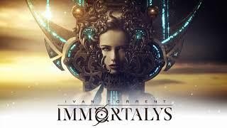Ivan Torrent - Immortalys (feat. Irene Rodríguez)