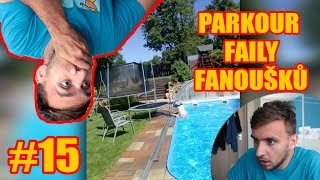PARKOUR FAILY FANOUŠKŮ #15 | TARY