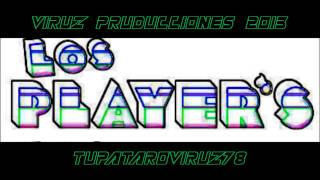 LOS PLAYERS mix perron 2013