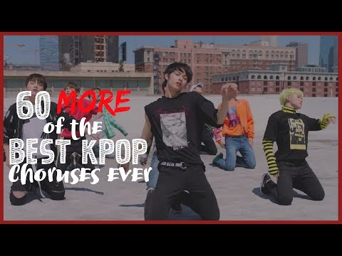 60 MORE of the Best KPop Choruses EVER
