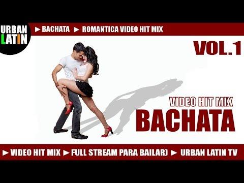 BACHATA 2015 VOL.1 ► ROMANTICA VIDEO HIT MIX (FULL STREAM MIX PARA BAILAR) ► URBAN LATIN TV