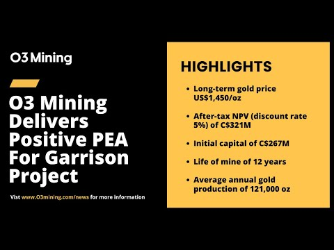 O3 Mining's CEO Jose Vizquerra shared results of its Preliminary Economic Assessment on its Garrison Project located in the heart of Kirkland Lake, Ontario, one of the most recognized mining districts in Canada.