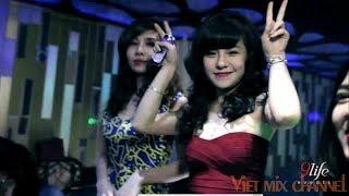 Khói vũ trường Remix - QUẨY CÙNG DJ TÍT - Nguyễn Đình Vũ - Bar Hà Nội 2016 - Quẩy cùng hot girl