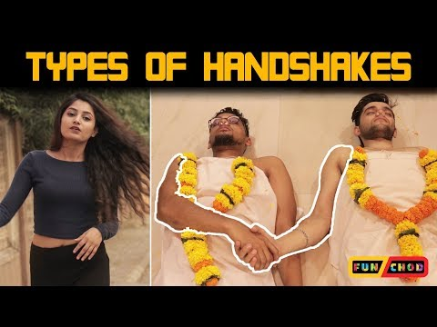 Types of Handshakes || Feat. Nilam Parmar || Funchod Entertainment || Funcho | FC