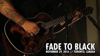 Metallica: Fade to Black (Toronto, Canada - November 29, 2016)