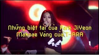 Những biệt tài của Park JiYeon Maknae talent of T-ARA