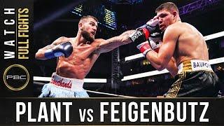 Plant vs Feigenbutz FULL FIGHT: February 15, 2020 - PBC on FOX