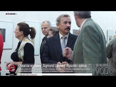 """Otwarcie wystawy """"Sigmund Lipinsky. Rysunki i szkice .."""""""