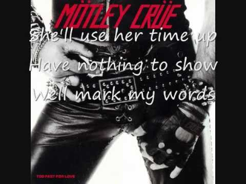 Mötley Crüe- Too Fast For Love (with lyrics)