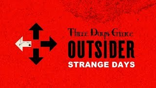 Three Days Grace - Strange Days (Audio)