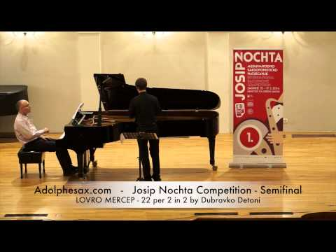 JOSIP NOCHTA COMPETITION LOVRO MERCEP 22 per 2 in 2 by Dubravko Detoni