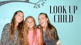 LOOK UP CHILD -Lauren Daigle (cover)