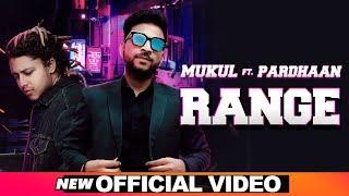Range – Mukul Feat Pardhaan