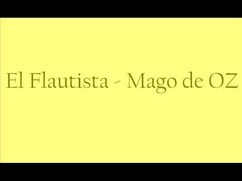 El flautista - Mago de oz