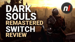 Dark Souls: Remastered Nintendo Switch Review - Is It Worth It?