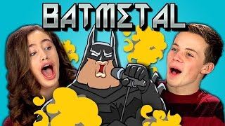 TEENS REACT TO BATMETAL & BATMETAL RETURNS