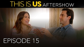 This Is Us - Aftershow: Episode 15 (Digital Exclusive - Presented by Chevrolet)