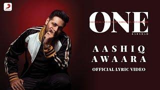 Aashiq Awaara – Badshah – Sunidhi Chauhan – ONE Album