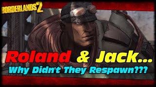Why Handsome Jack & Roland Didn't Respawn! Borderlands 2 Handsome Jack & Roland Death Explained!