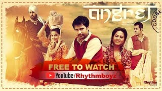 Angrej Full Movie (HD)   Amrinder Gill   Aditi Sharma   Sargun Mehta Superhit Punjabi Movies
