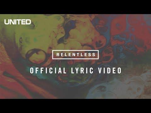 Relentless - Hillsong United - VAGALUME