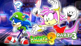 👻 More GHOSTS! - Sonic and Amy Play Luigi's Mansion 3 (PART 3)