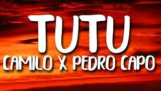 Camilo & Pedro Capó - Tutu (Letra/Lyrics)